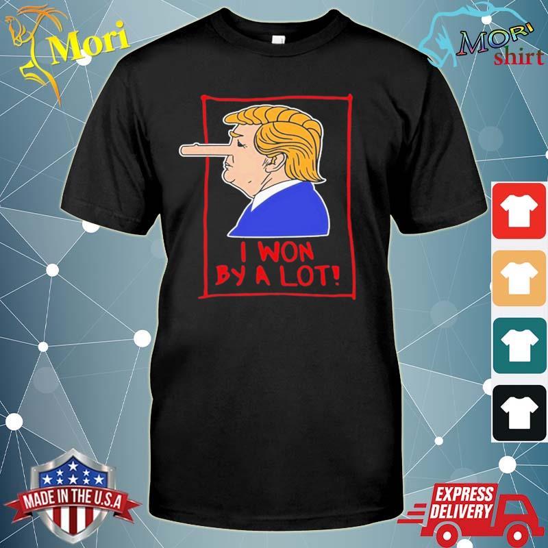 Trump Pinocchio Lost Biden Won I Won By A Lot shirt