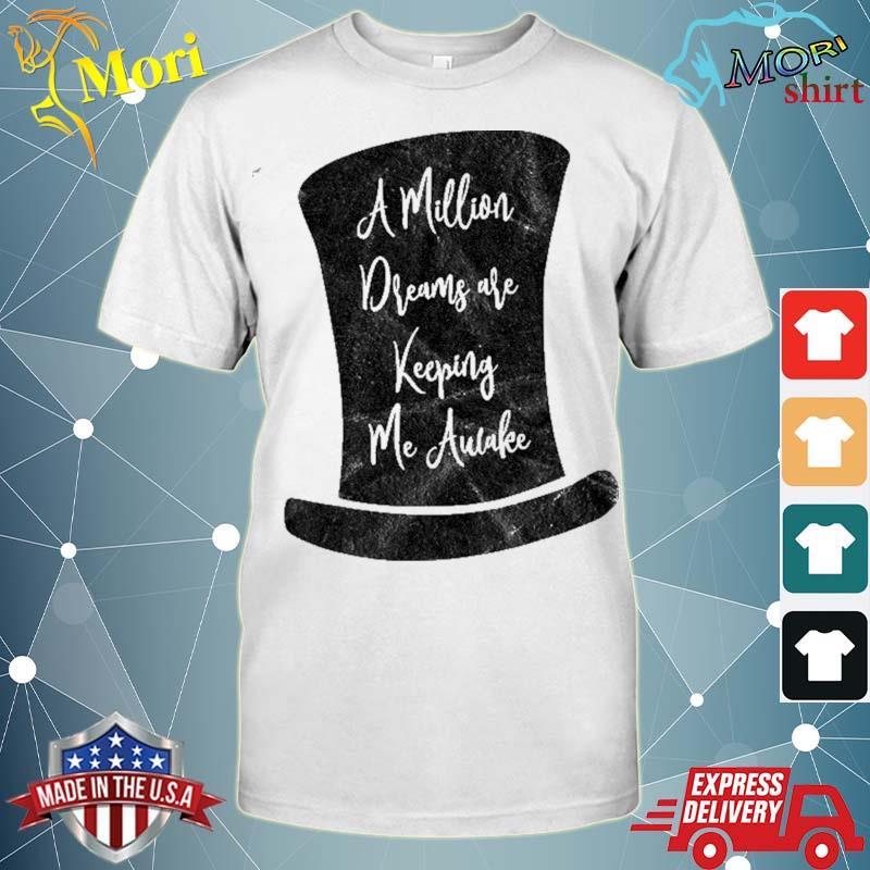 A million dreams kids showman party shirt