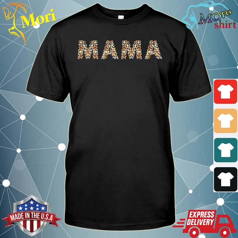 Awesome mama leopard cheetah print shirt