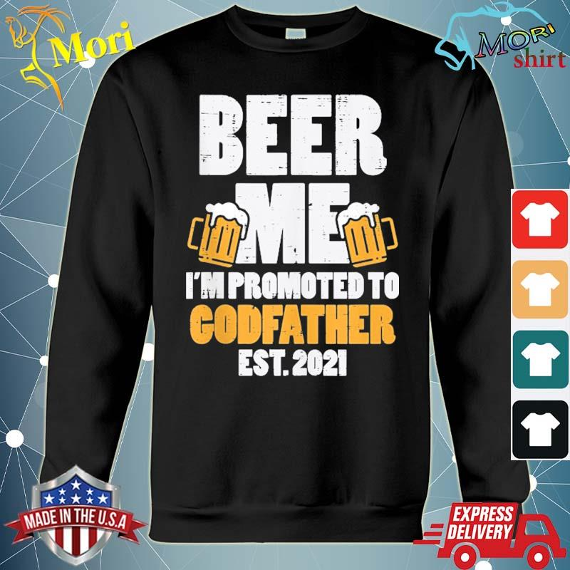 Beer me promoted godfather 2021 drinking baby announce gift s hoodie