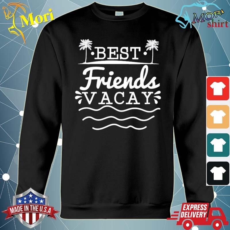 Best friends vacay fun cute summer vacation friend couple s hoodie