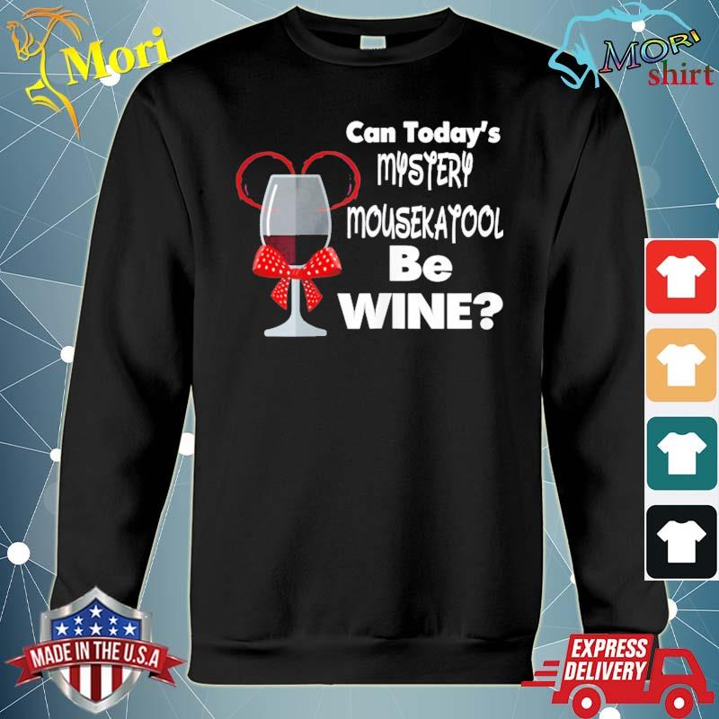 Can today's mystery mousekatool be wine women's s hoodie