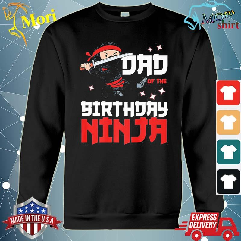 Dad of the birthday ninja daddy party best father boy pop s hoodie