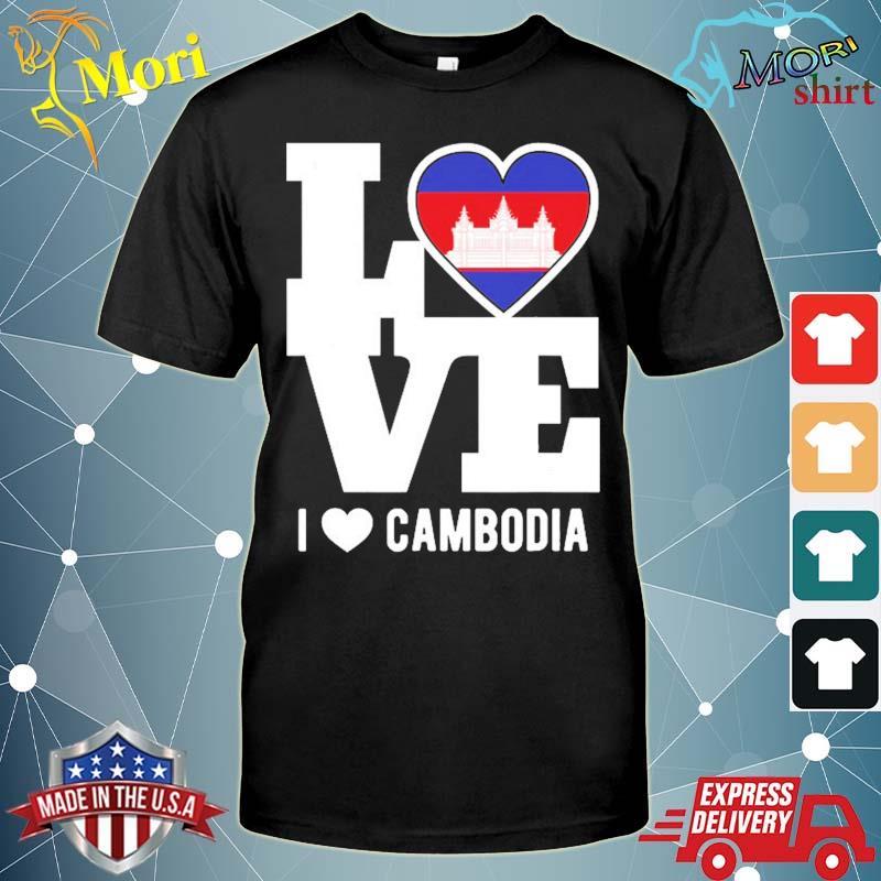 Love Cambodia patriotic cambodian expat shirt