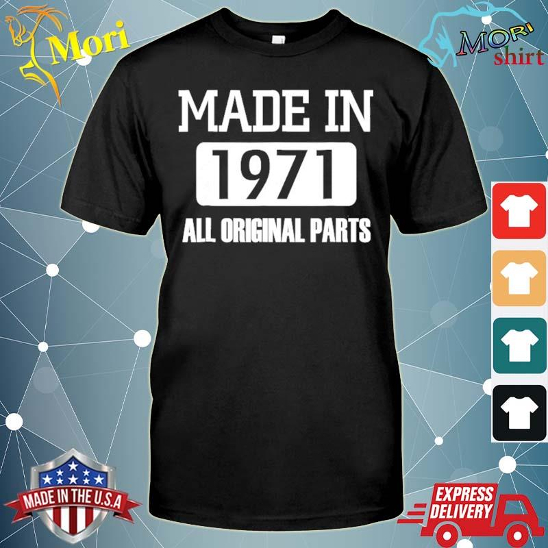 Made in 1971 ver2 shirt