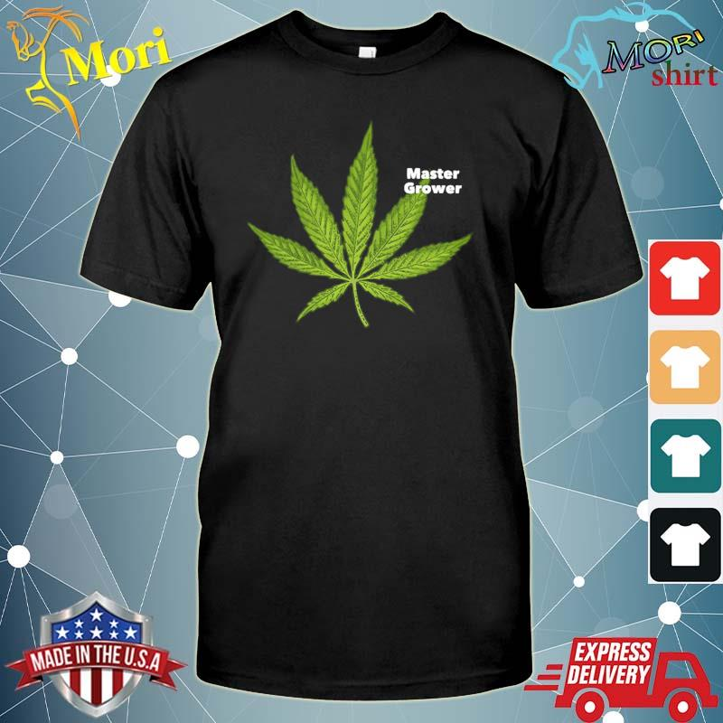 Marijuana leaf master grower shirt