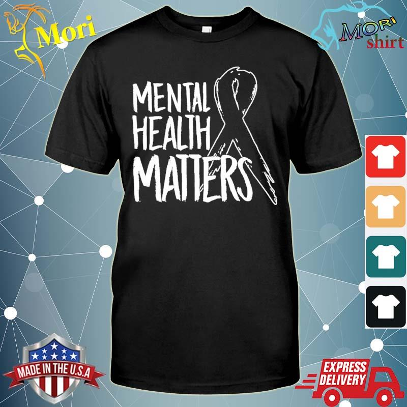 Mental health matters design suicide for awareness support shirt