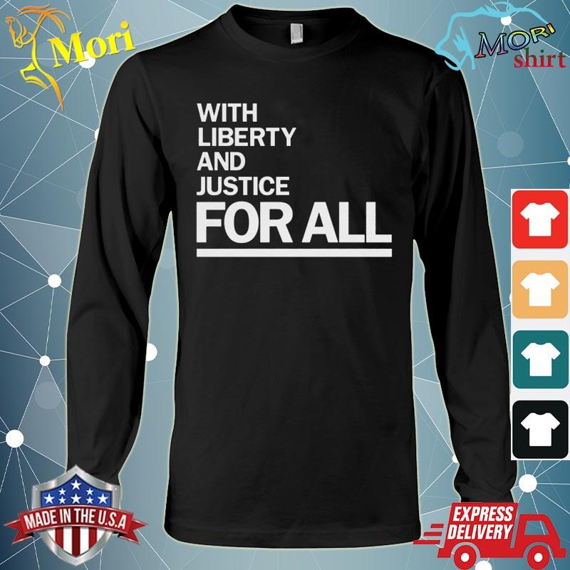 Official America With Liberty and Justice for all Everyone s Long Sleeve