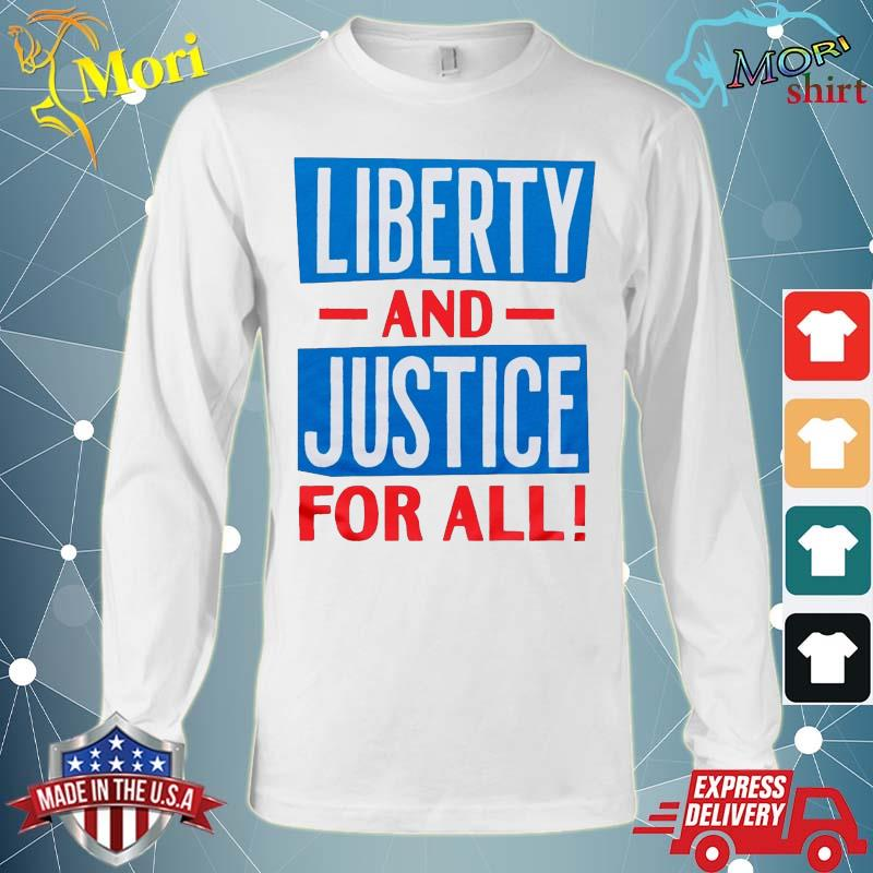 Official Liberty And Justice For All funny Tee s Long Sleeve