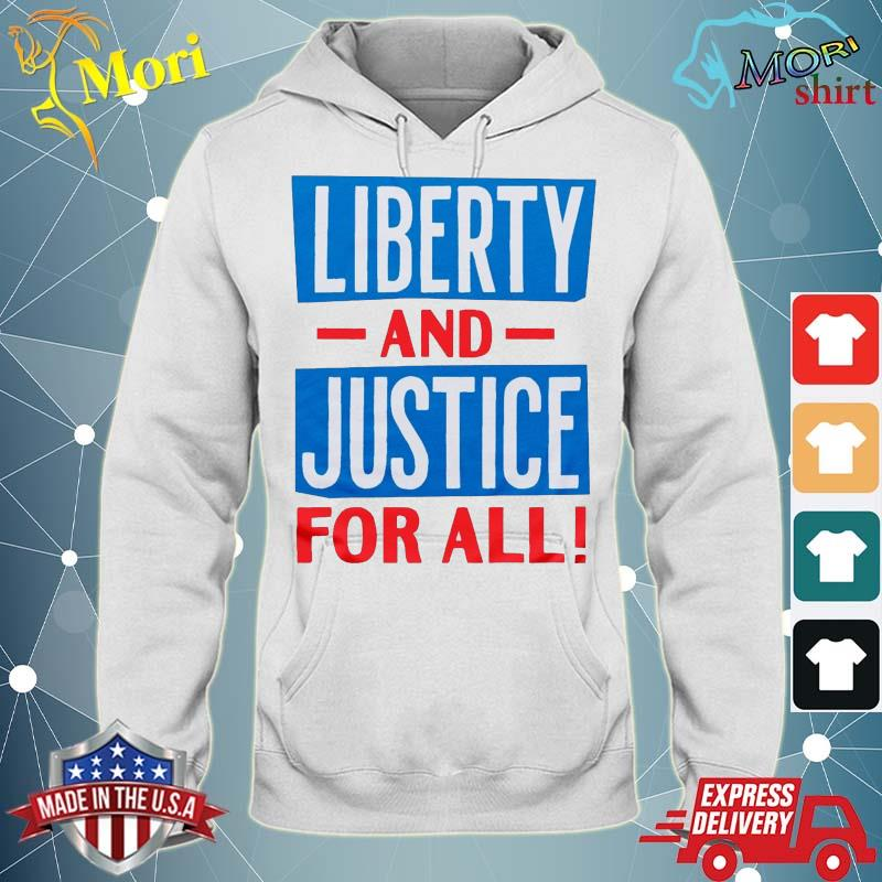 Official Liberty And Justice For All funny Tee s sweater