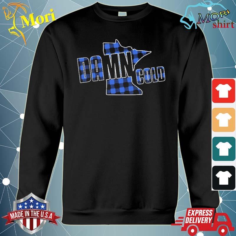 Damn Cold Minnesota Mn Blue Lumberjack Plaid Shirt hoodie
