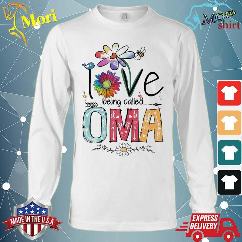 I Love Being Called Oma Daisy Flower Cute Mother's Day Shirt Long Sleeve