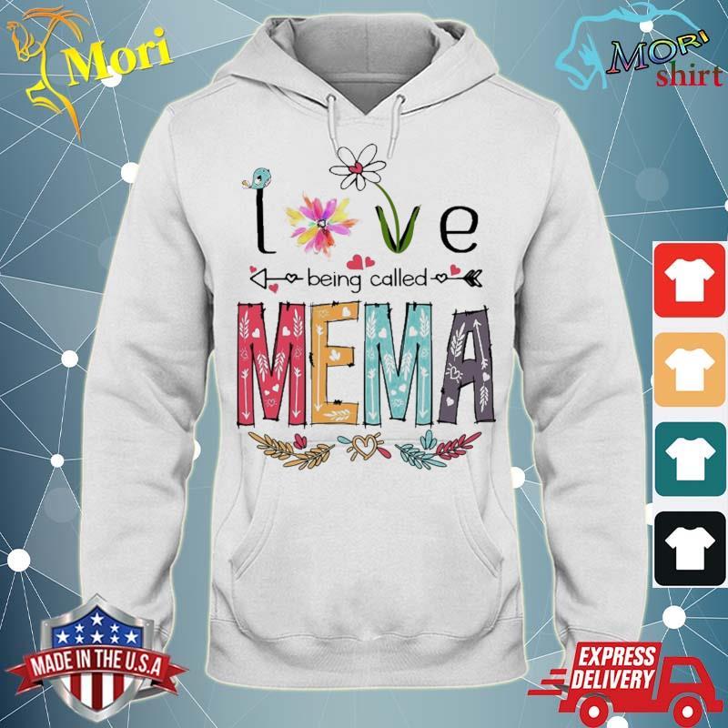 Love Being Called Mema Cute Flowers Gifts Shirt sweater