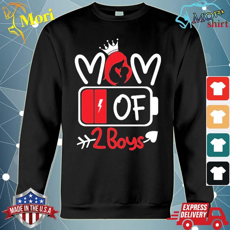 Mom Of 2 Boys Low Battery Tired Mom Crown Heart Mom Life Gift For Mother's Day Shirt hoodie