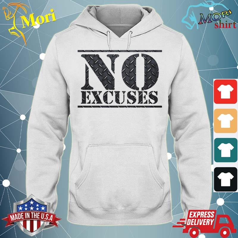 No Excuses Gym Workout Steel Sports Shirt sweater