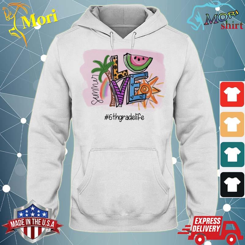 Official summer love #6th grade life s sweater