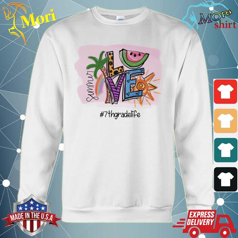 Official summer love #7th grade life s hoodie