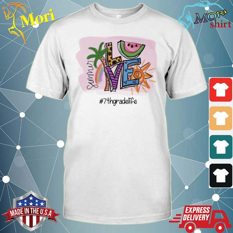 Official summer love #7th grade life shirt