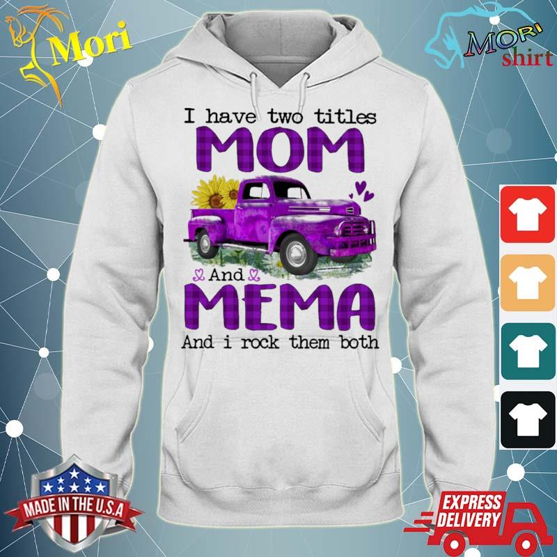 Official truck purple i have two titles mom and mema and i rock them both s sweater