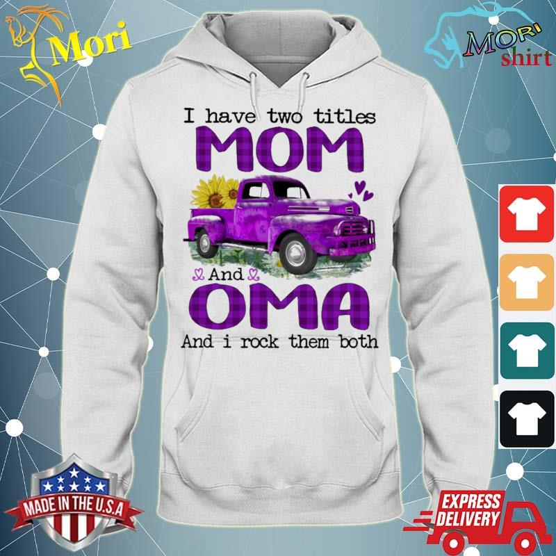 Official truck purple i have two titles mom and oma and i rock them both s sweater