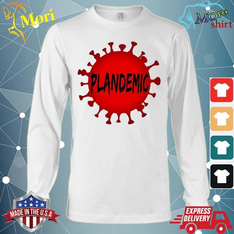 Plandemic Pandemic Shirt Long Sleeve