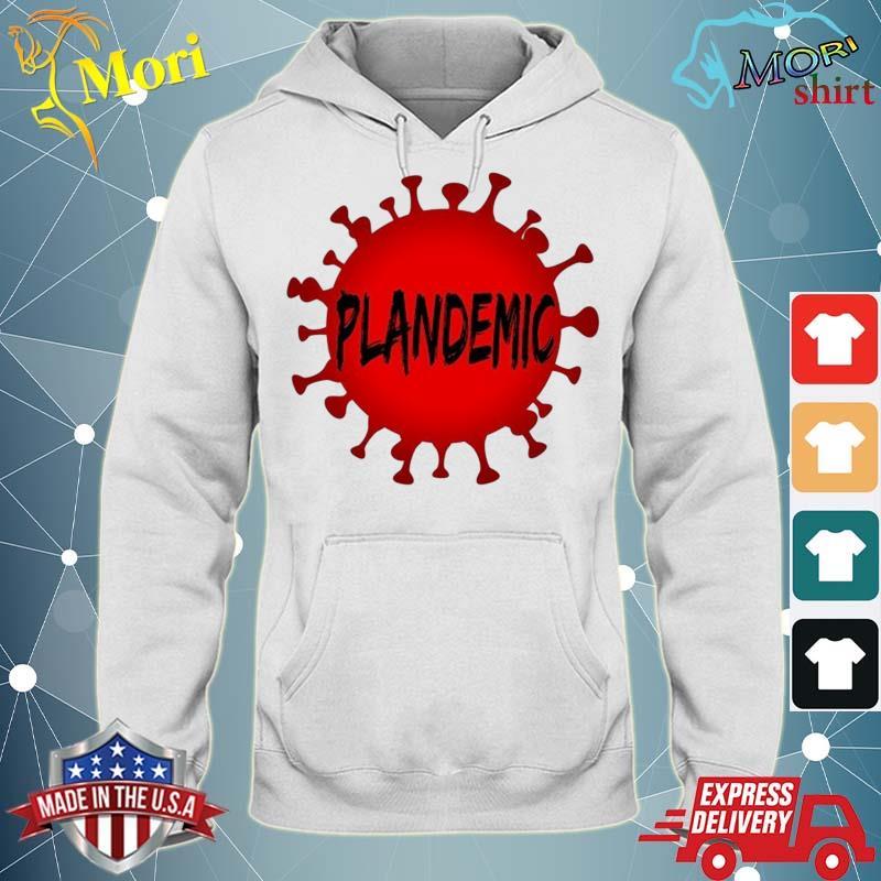 Plandemic Pandemic Shirt sweater