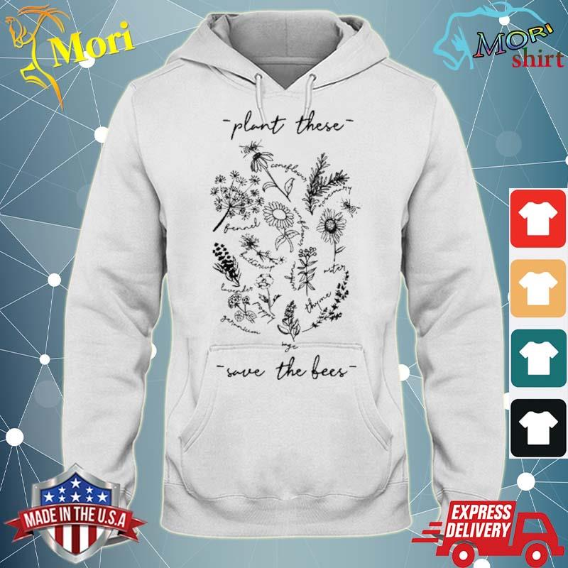 Plant These Save Bees Flowers Shirt sweater