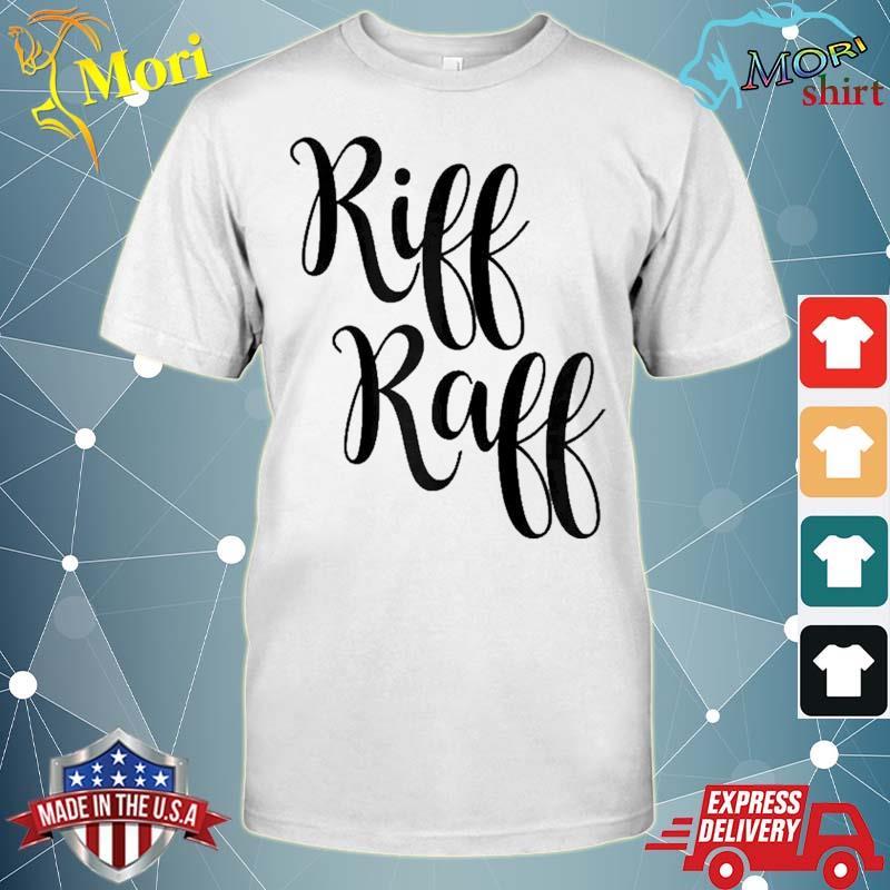Riff Raff Cute Font Shirt