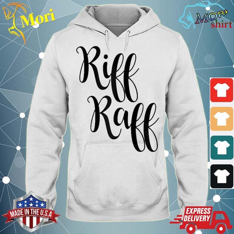 Riff Raff Cute Font Shirt sweater