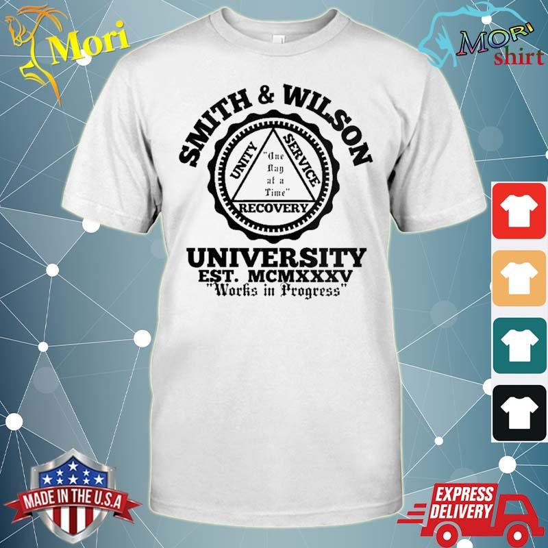 Smith And Wilson University One Day At A Time Shirt