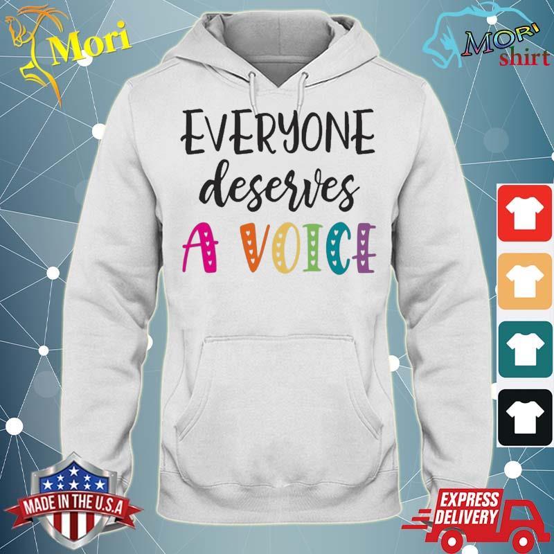 Speech Pathologist Gif Slp Everyone Deserves A Voice Shirt sweater