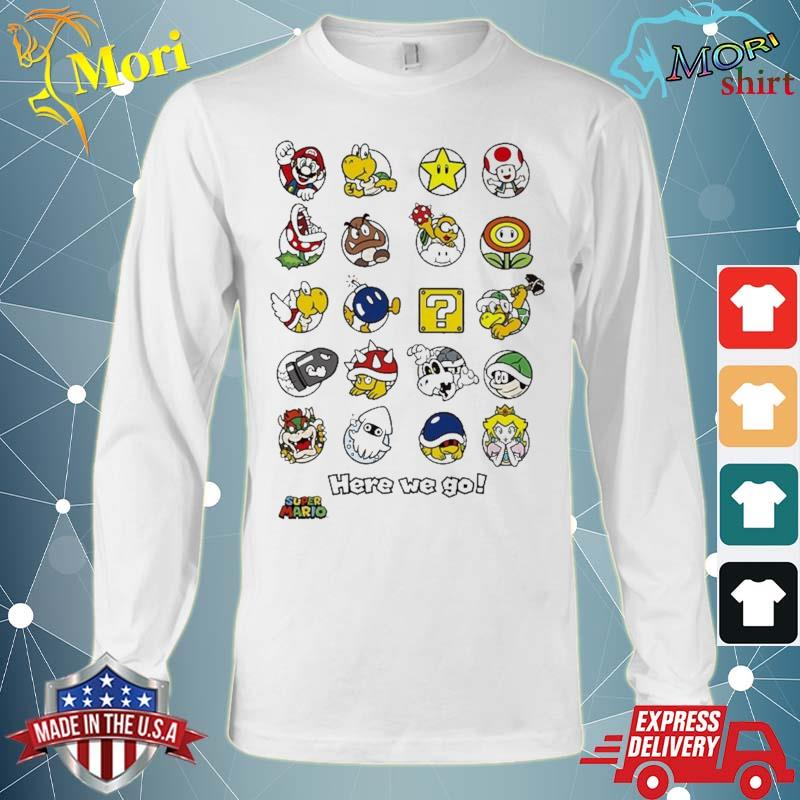 Super Mario Original Characters Here We Go Shirt Long Sleeve