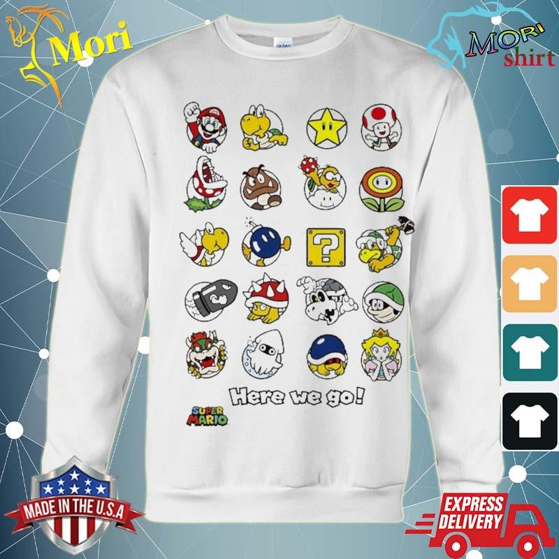 Super Mario Original Characters Here We Go Shirt hoodie