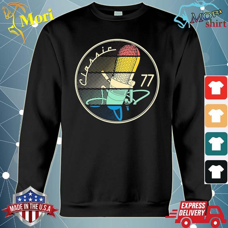 Vintage Microphone 77 Classic Shirt hoodie