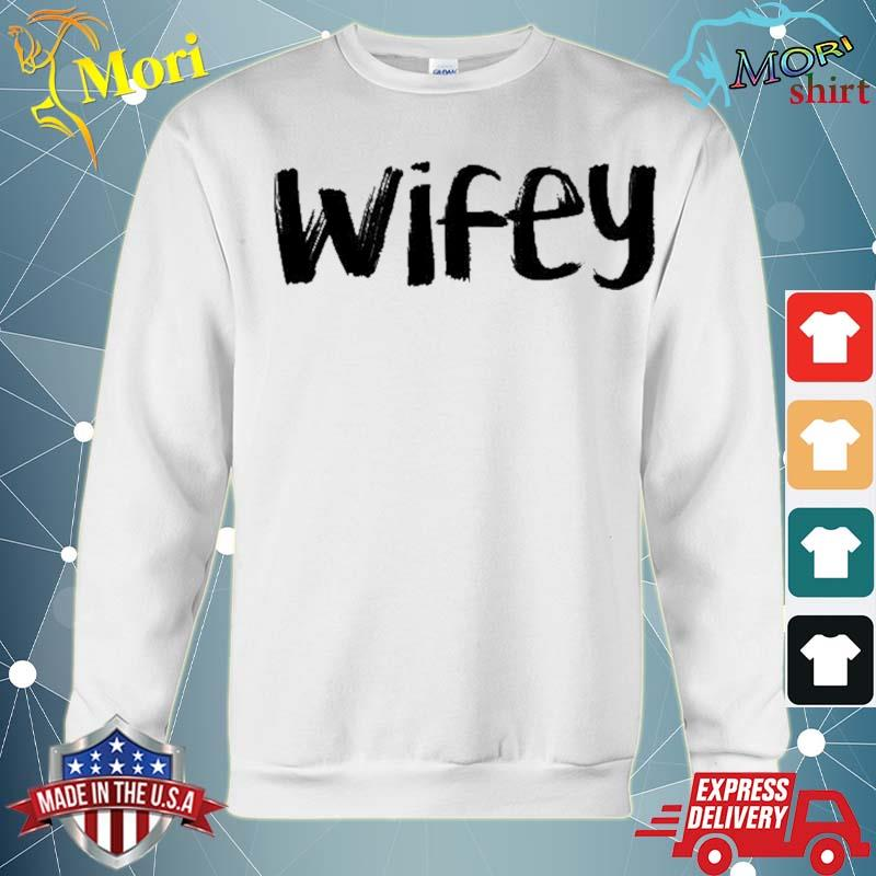 Wifey Couple Light Colors Couple Matching T Shirt hoodie