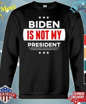 Biden Is Not My President Anti Joe Biden s hoodie