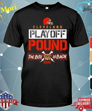 Cleveland Playoff Poud The Bite Is Back Dog 2021 shirt