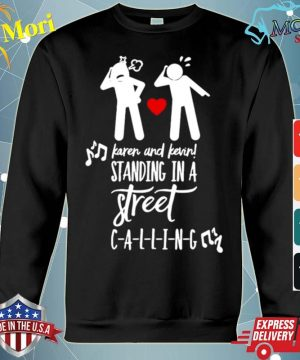 Karen And Kevin Standing In A Street Calling s hoodie
