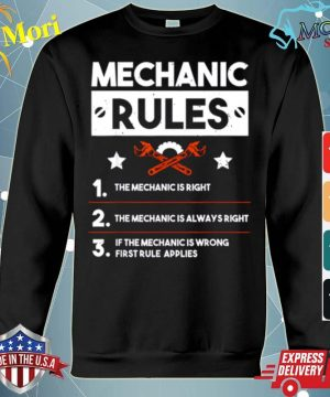 Mechanic Rules for Car Mechanic Is Always Right Gift s hoodie