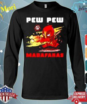Official Deadpood pew pew madafakas s Long Sleeve